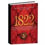 Livro 1822: uma aula de história para brasileiros