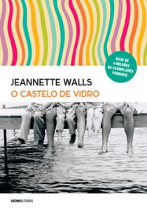 Jeannette Walls_O castelo de vidro.indd