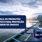 Conheça os produtos AnjoTech para proteção em ambientes úmidos