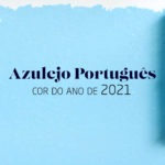 Azulejo Português é a cor do ano de 2021 da Anjo